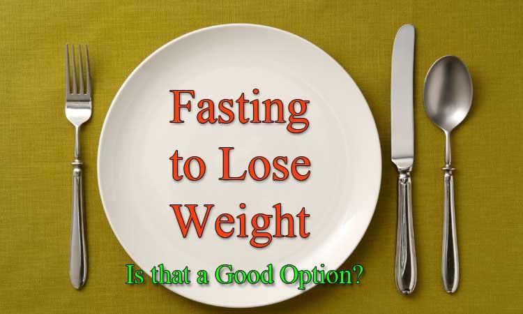 El ayuno para bajar de pes Eso es una buena opción